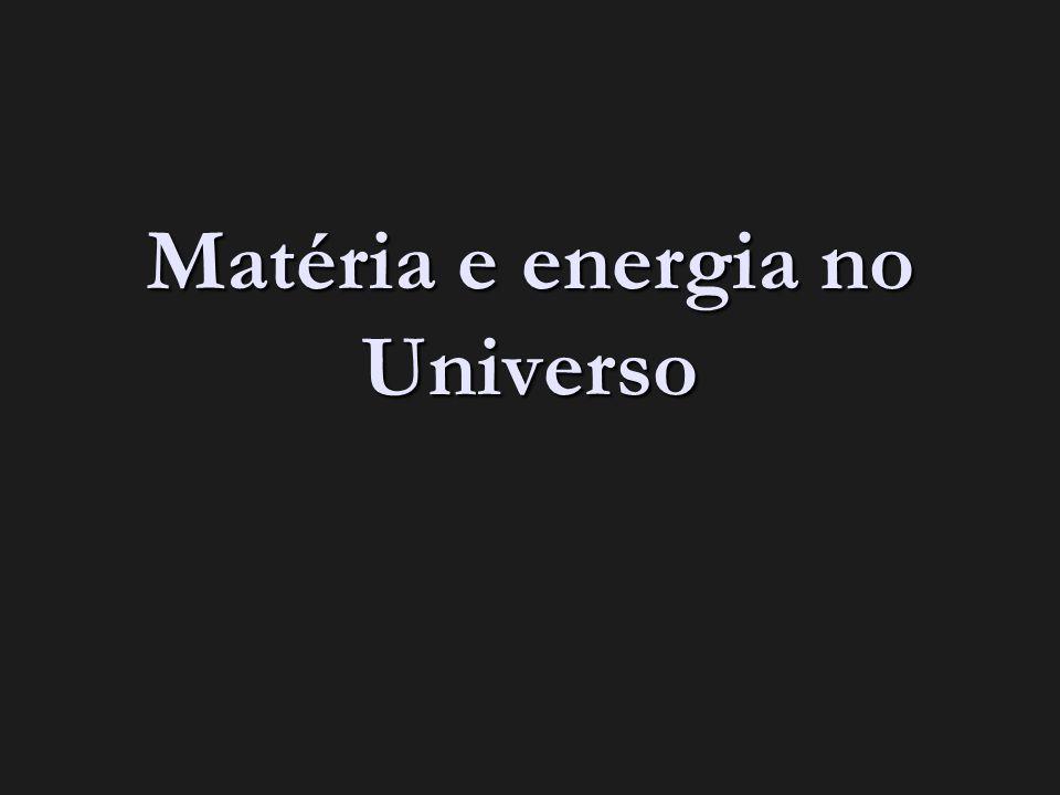 Matéria e energia no Universo