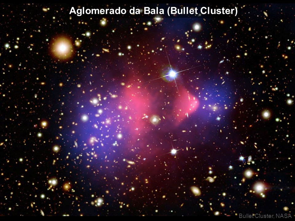 Bullet Cluster, NASA Aglomerado da Bala (Bullet Cluster)