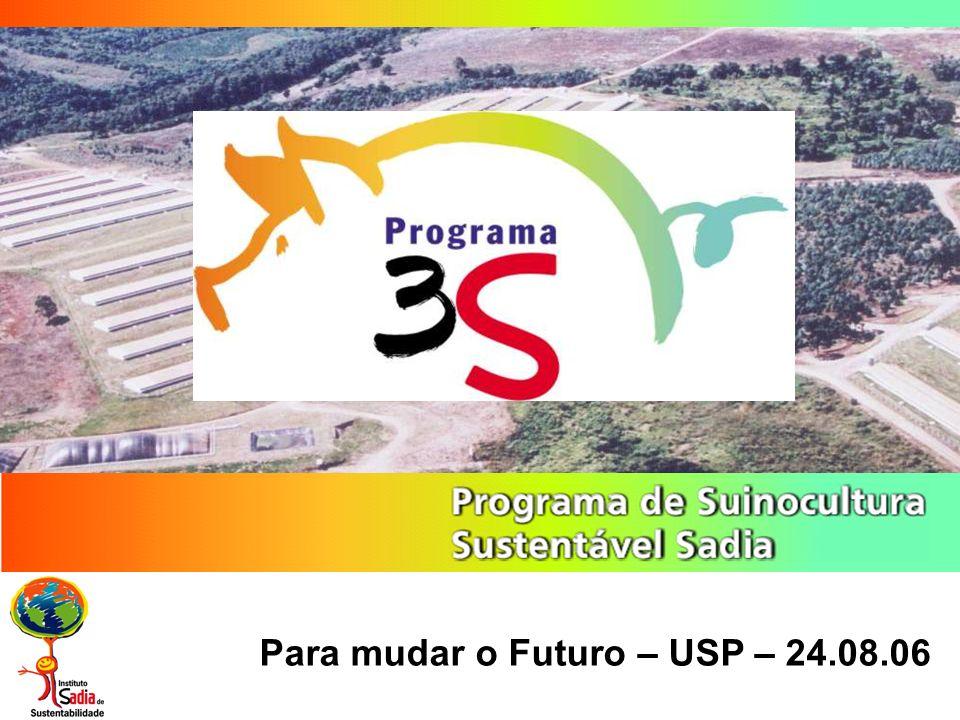 Para mudar o Futuro – USP – 24.08.06