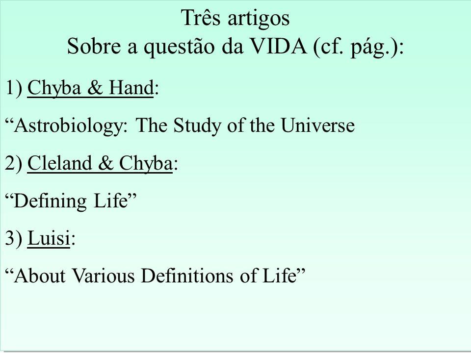 Três artigos Sobre a questão da VIDA (cf.