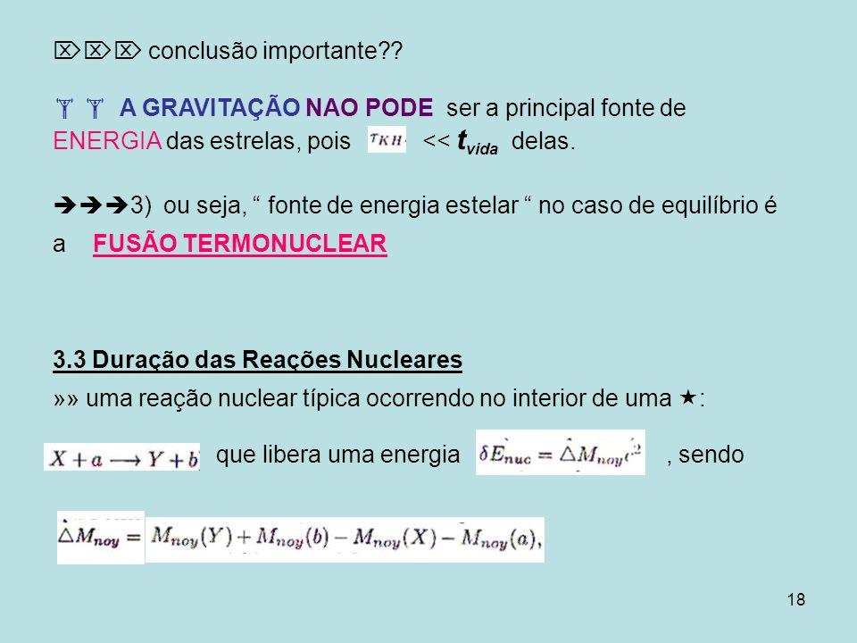 19 M noy sendo a massa nuclear e a diferença de energia de ligação dos núcleos X + a e Y + b.