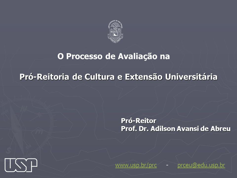 Pró-Reitoria de Cultura e Extensão Universitária Pró-Reitor Prof.