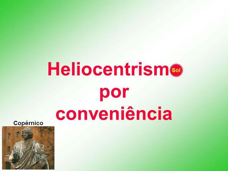 Heliocentrismo por conveniência Sol Copérnico