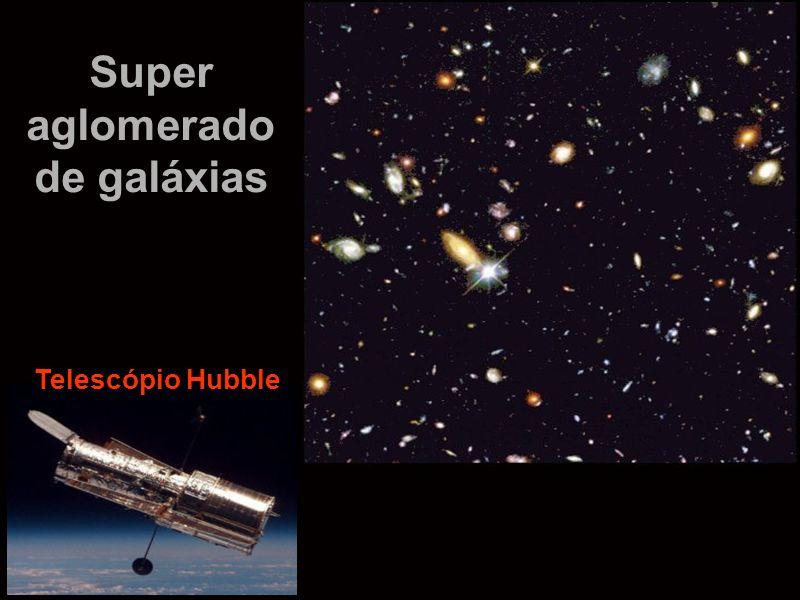 Super aglomerado de galáxias Telescópio Hubble