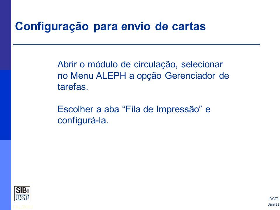 Fev./2010 25/06/10 Abrir o módulo de circulação, selecionar no Menu ALEPH a opção Gerenciador de tarefas.