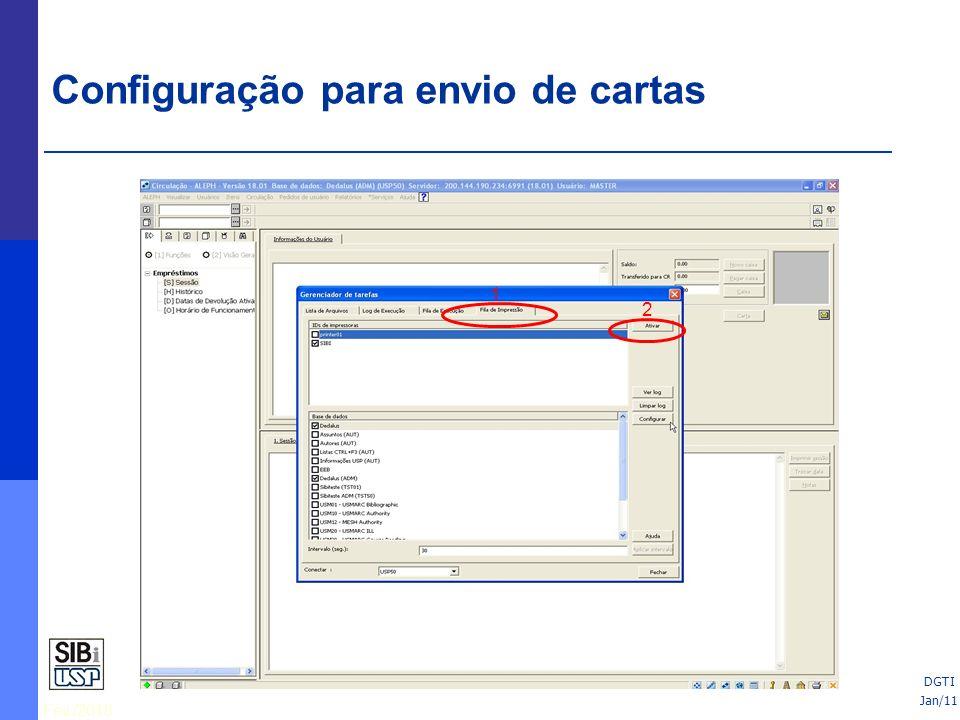 Fev./2010 25/06/10 1 2 Jan/11 DGTI Configuração para envio de cartas