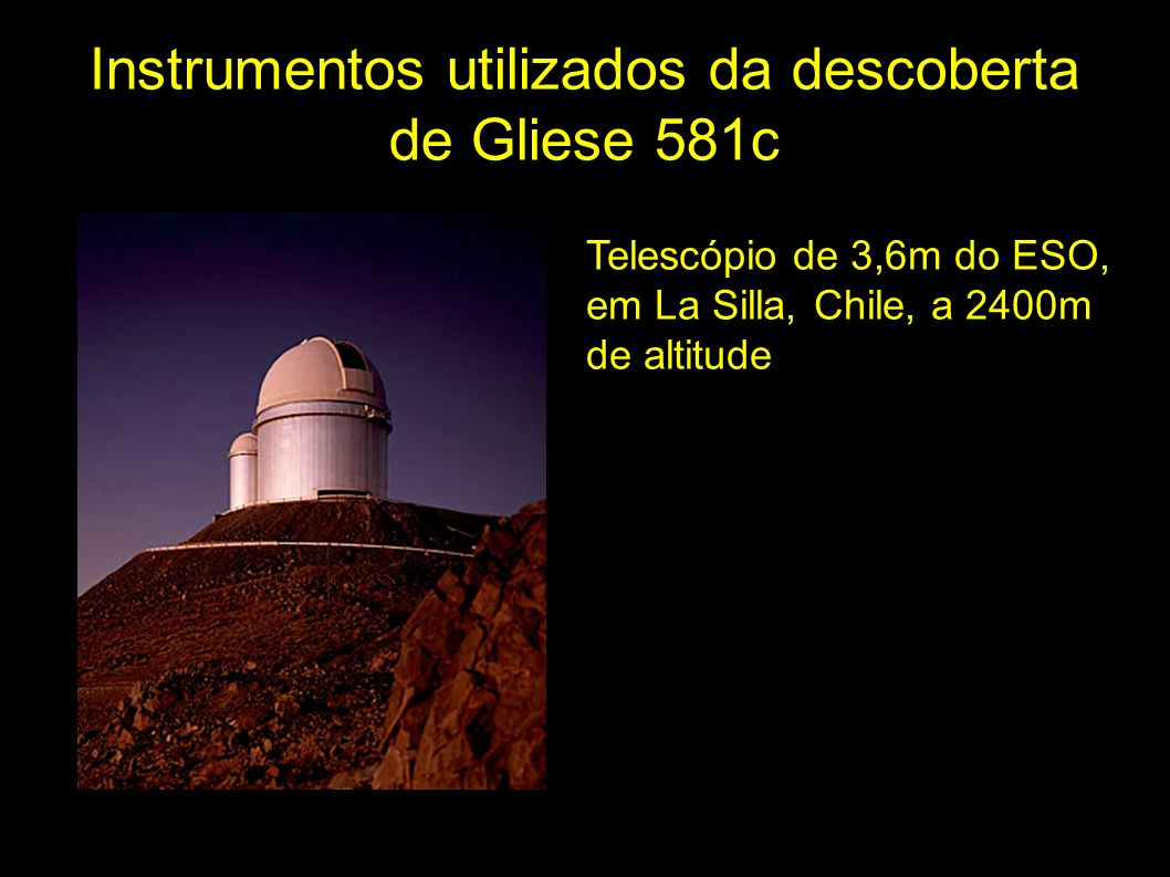 Equipe descobridora de Gliese 581c Uma equipe de onze astrônomos da Suíça, França, e Portugal.
