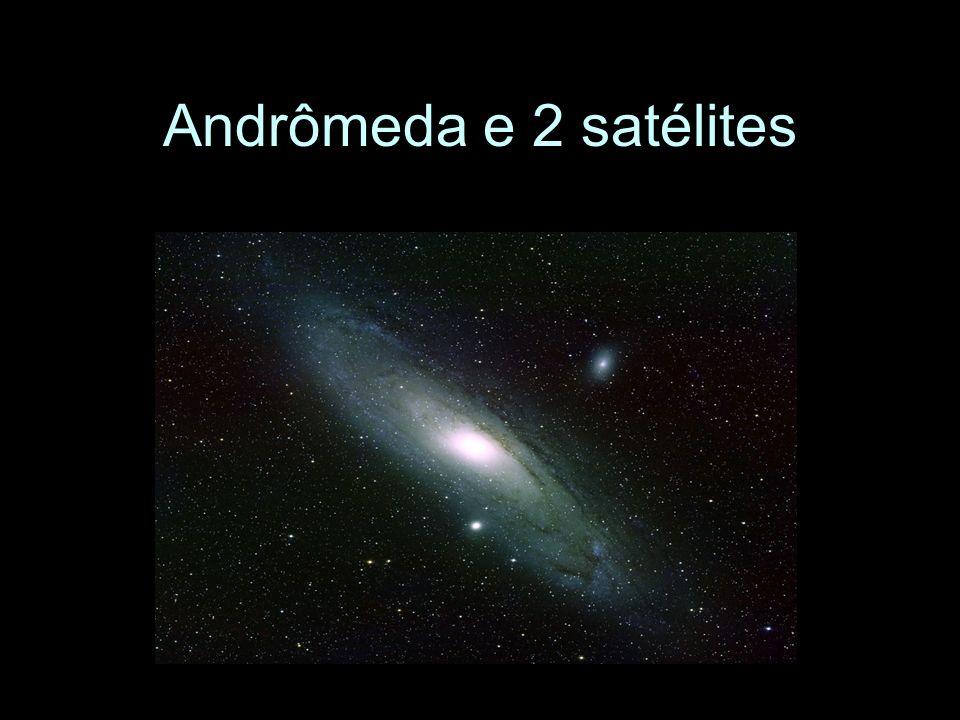 Andrômeda e 2 satélites