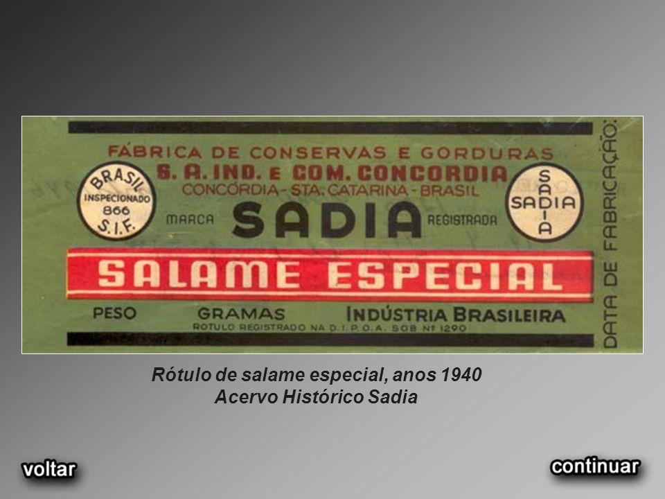 Rótulo de salame especial, anos 1940 Acervo Histórico Sadia