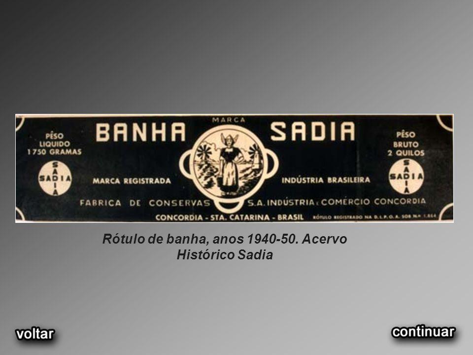 Rótulo de banha, anos 1940-50. Acervo Histórico Sadia