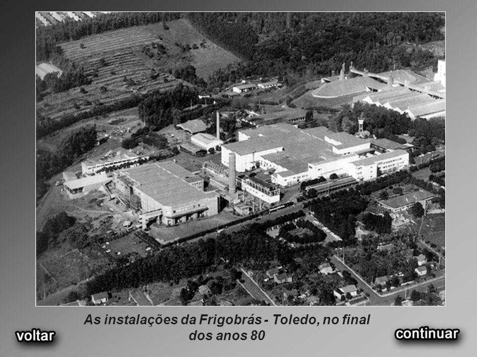 As instalações da Frigobrás - Toledo, no final dos anos 80