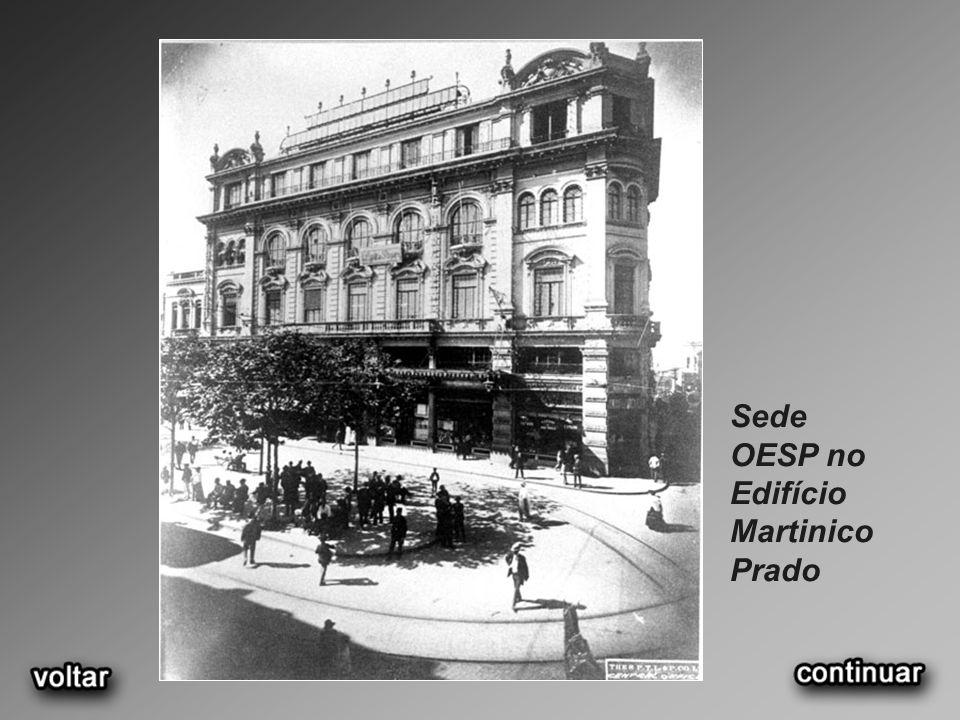 Sede OESP no Edifício Martinico Prado