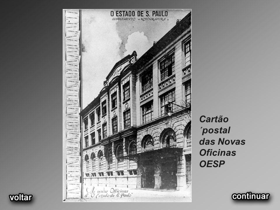 Cartão ´postal das Novas Oficinas OESP