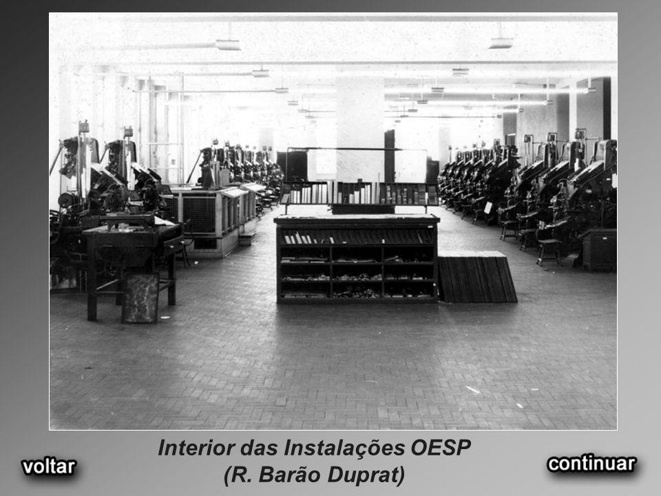 Interior das Instalações OESP (R. Barão Duprat)