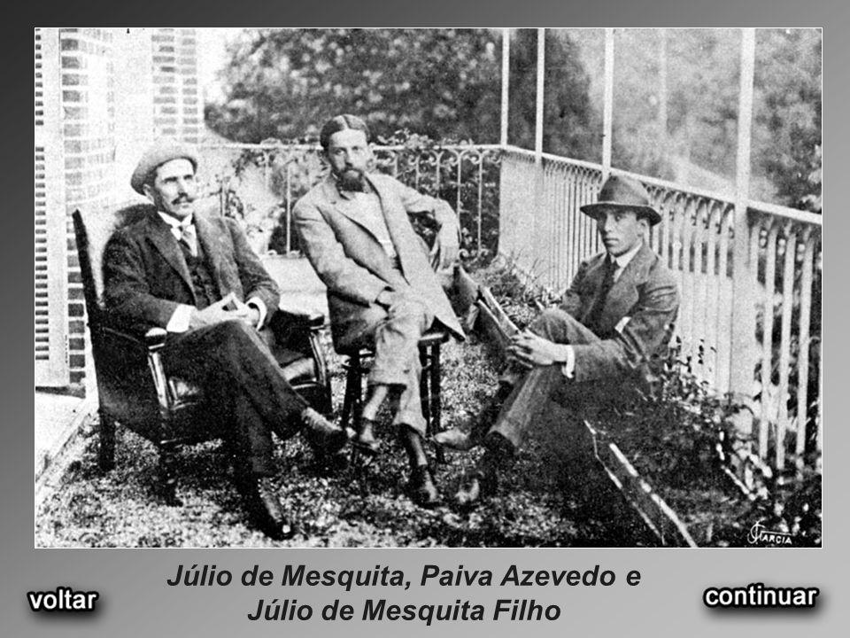 Júlio de Mesquita, Paiva Azevedo e Júlio de Mesquita Filho