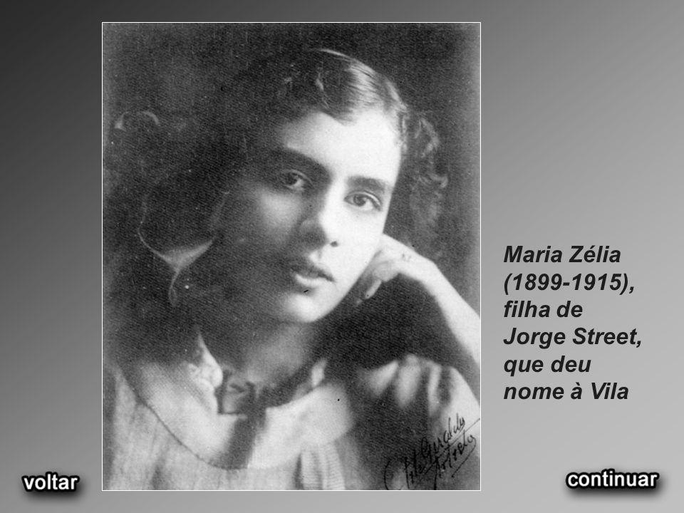 Maria Zélia (1899-1915), filha de Jorge Street, que deu nome à Vila