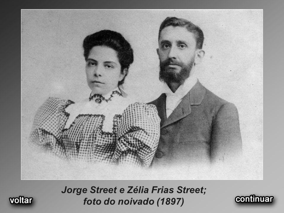 Jorge Street e Zélia Frias Street; foto do noivado (1897)