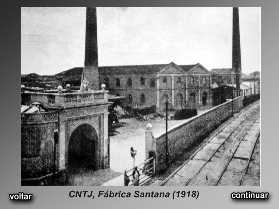 CNTJ, Fábrica Santana (1918)
