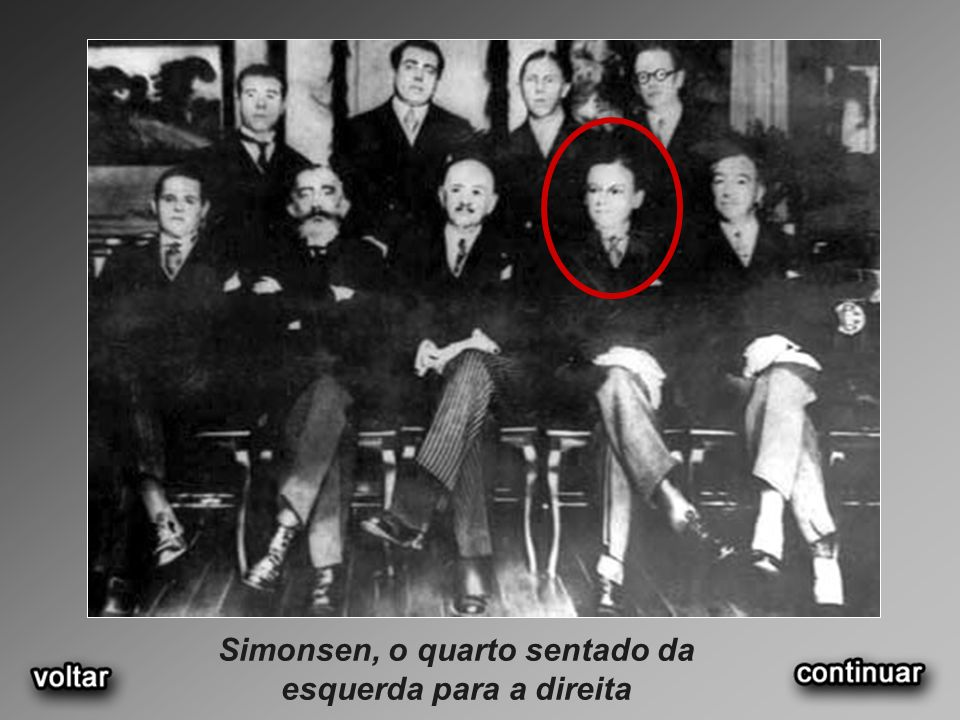 Simonsen, o quarto sentado da esquerda para a direita