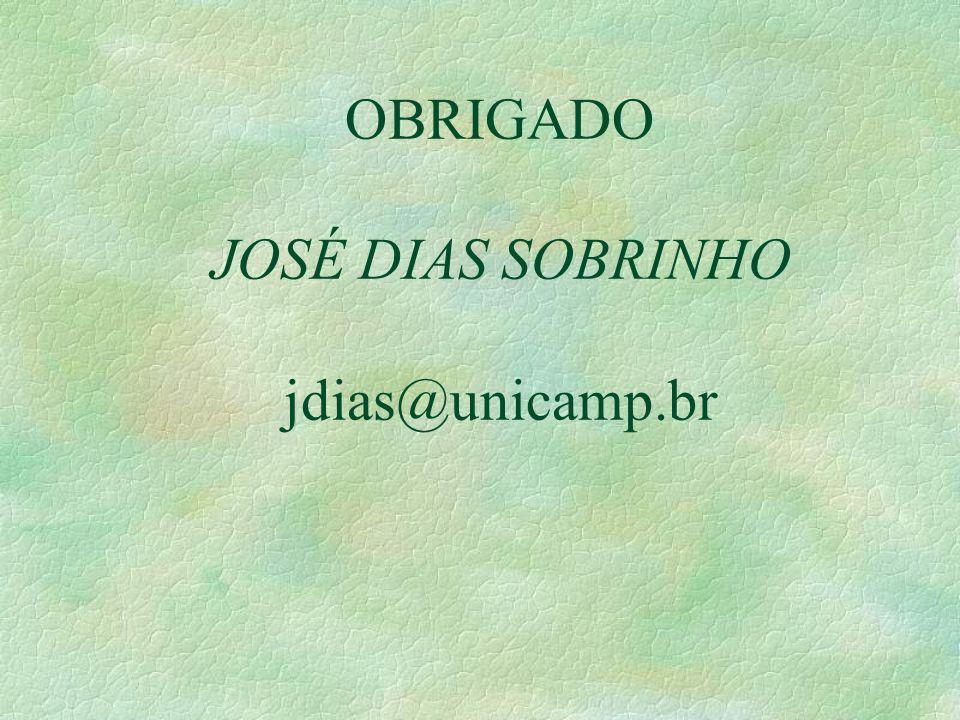 OBRIGADO JOSÉ DIAS SOBRINHO jdias@unicamp.br