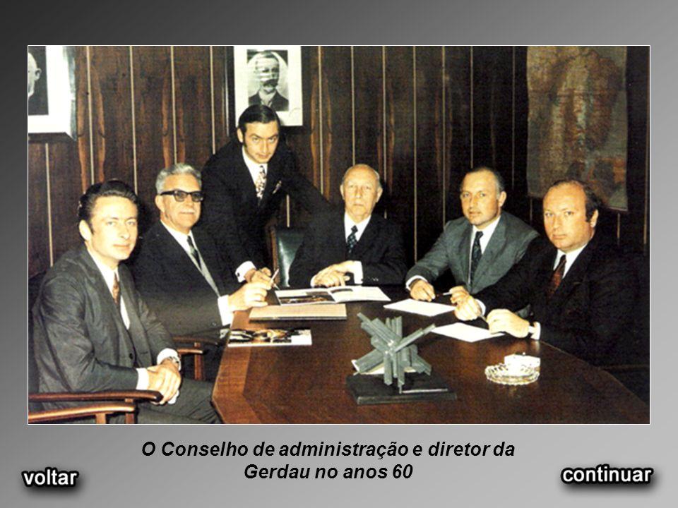 O Conselho de administração e diretor da Gerdau no anos 60