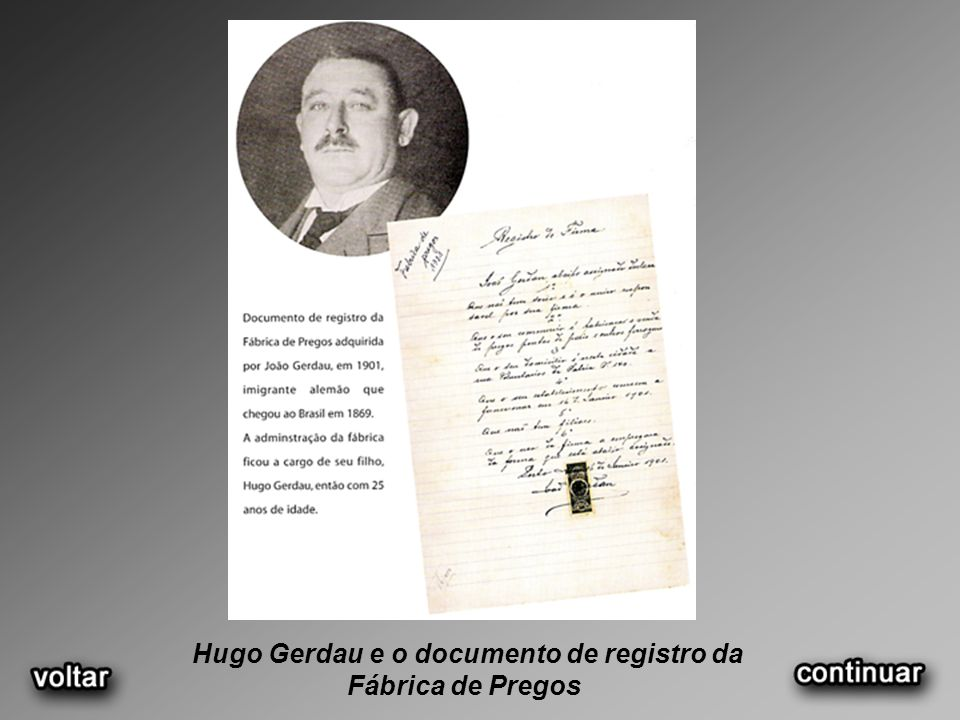 Hugo Gerdau e o documento de registro da Fábrica de Pregos