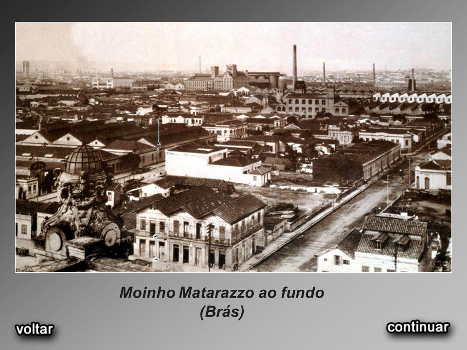 Moinho Matarazzo ao fundo (Brás)