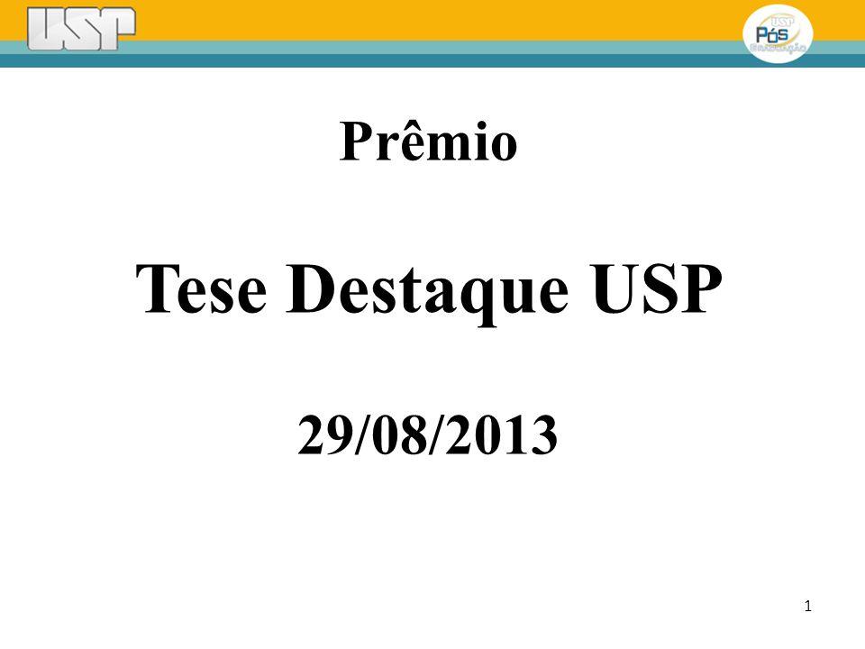 1 Prêmio Tese Destaque USP 29/08/2013