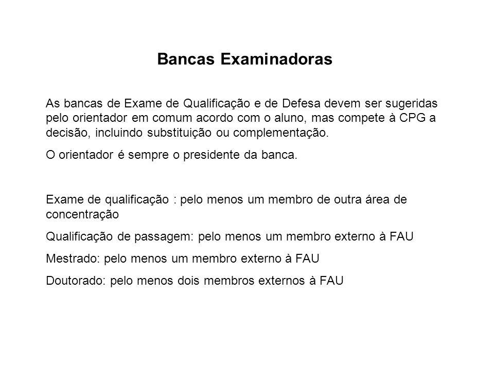 Bancas Examinadoras As bancas de Exame de Qualificação e de Defesa devem ser sugeridas pelo orientador em comum acordo com o aluno, mas compete à CPG