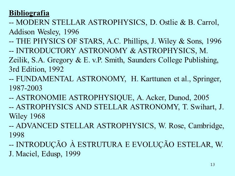 13 Bibliografia -- MODERN STELLAR ASTROPHYSICS, D.