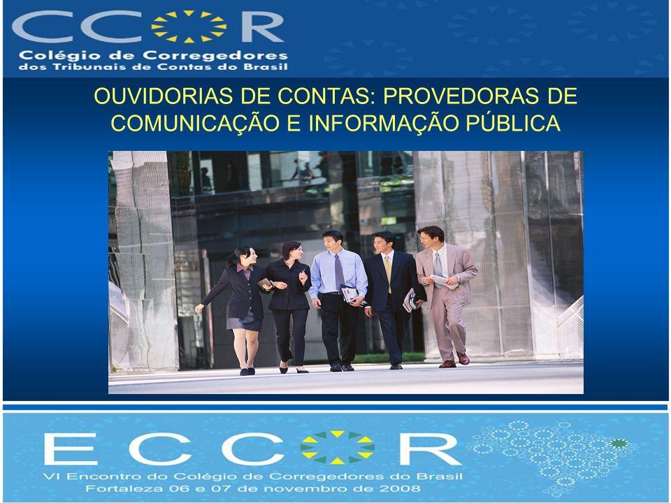 OUVIDORIAS DE CONTAS: PROVEDORAS DE COMUNICAÇÃO E INFORMAÇÃO PÚBLICA