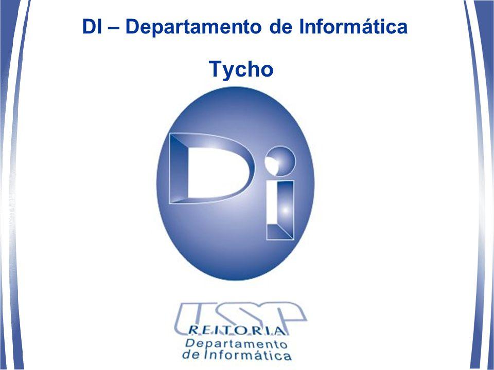 DI – Departamento de Informática Tycho