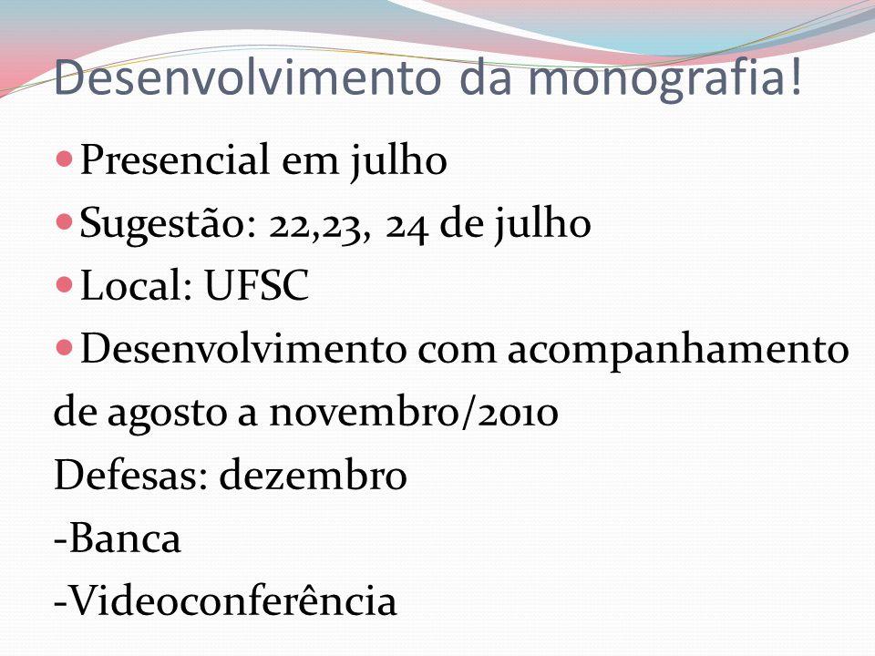 Desenvolvimento da monografia.