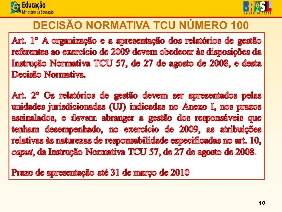 10 DECISÃO NORMATIVA TCU NÚMERO 100