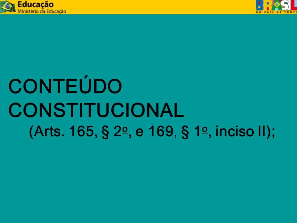 CONTEÚDO CONSTITUCIONAL CF, arts.