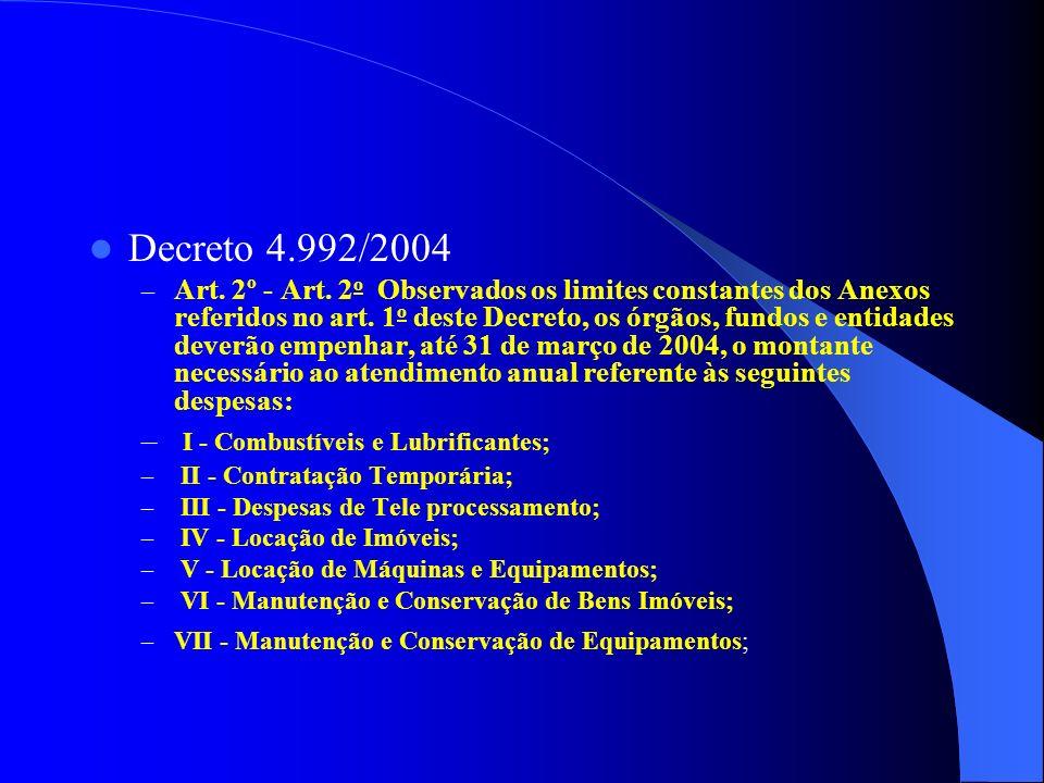 Decreto 4.992/2004 – Art. 2º - Art.