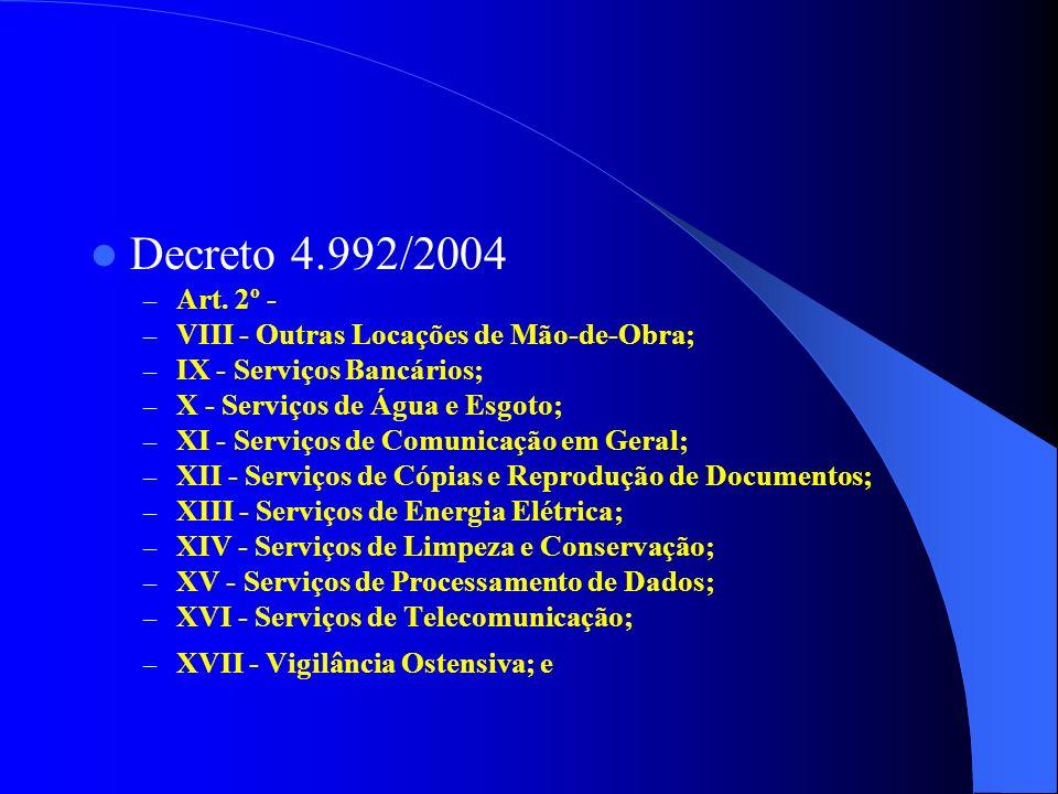 Decreto 4.992/2004 – Art.