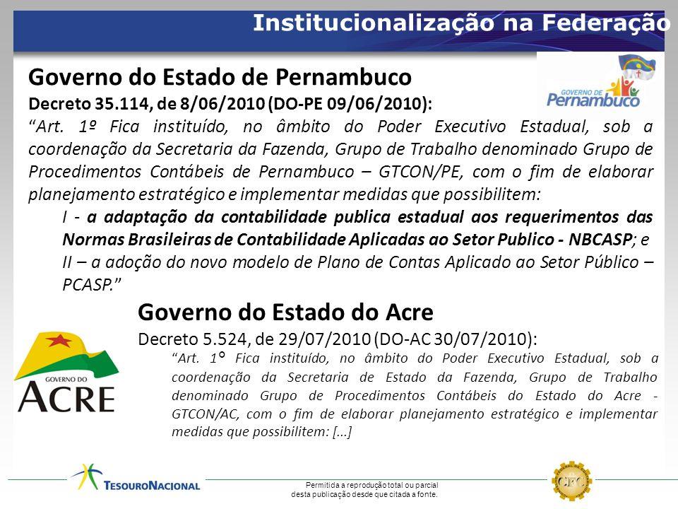 Permitida a reprodução total ou parcial desta publicação desde que citada a fonte. Governo do Estado de Pernambuco Decreto 35.114, de 8/06/2010 (DO-PE
