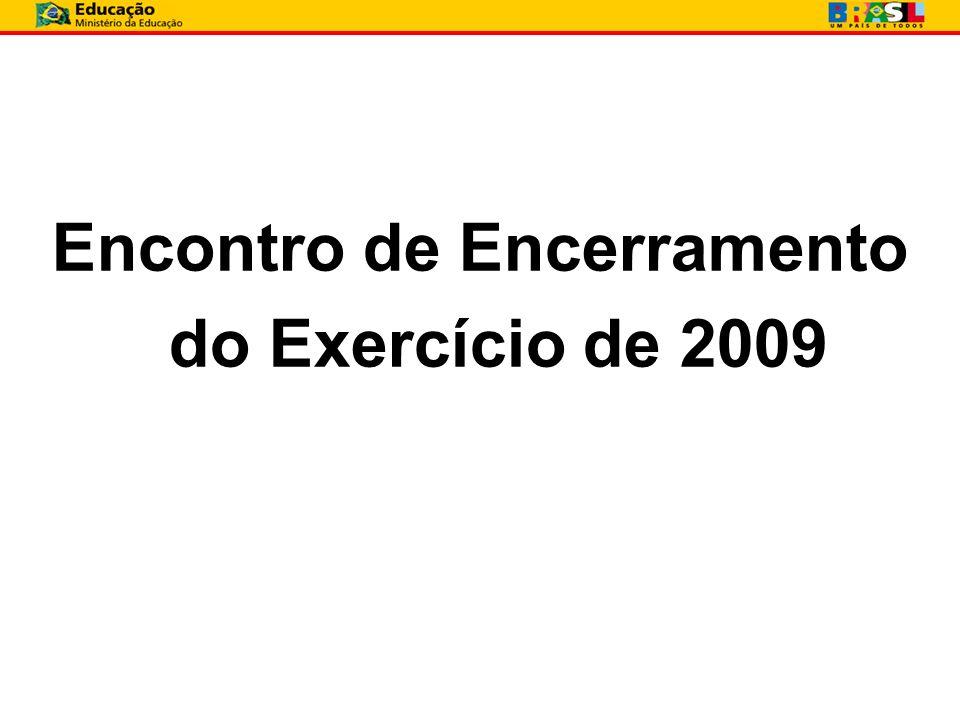 Encontro de Encerramento do Exercício de 2009