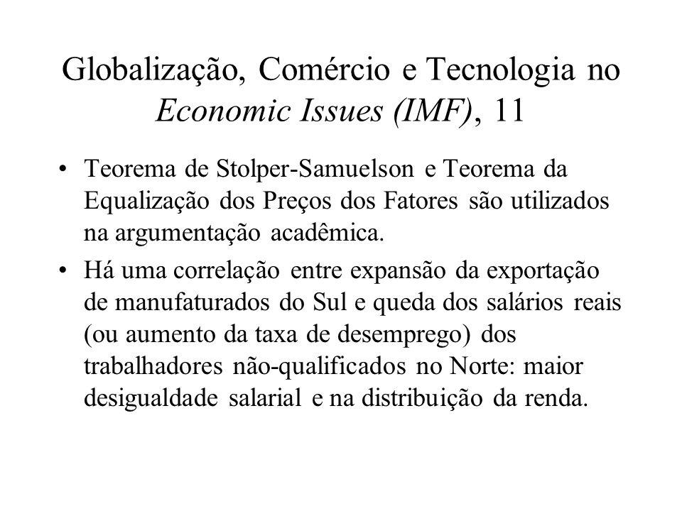 Globalização, Comércio e Tecnologia no Economic Issues (IMF), 11 Teorema de Stolper-Samuelson e Teorema da Equalização dos Preços dos Fatores são util