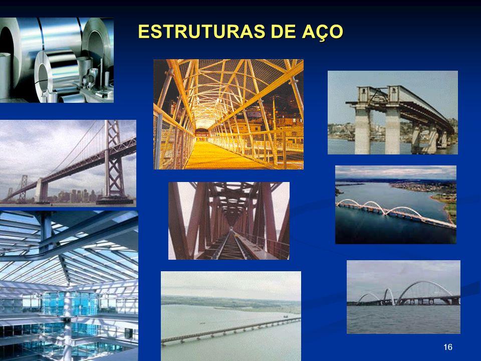 16 ESTRUTURAS DE AÇO