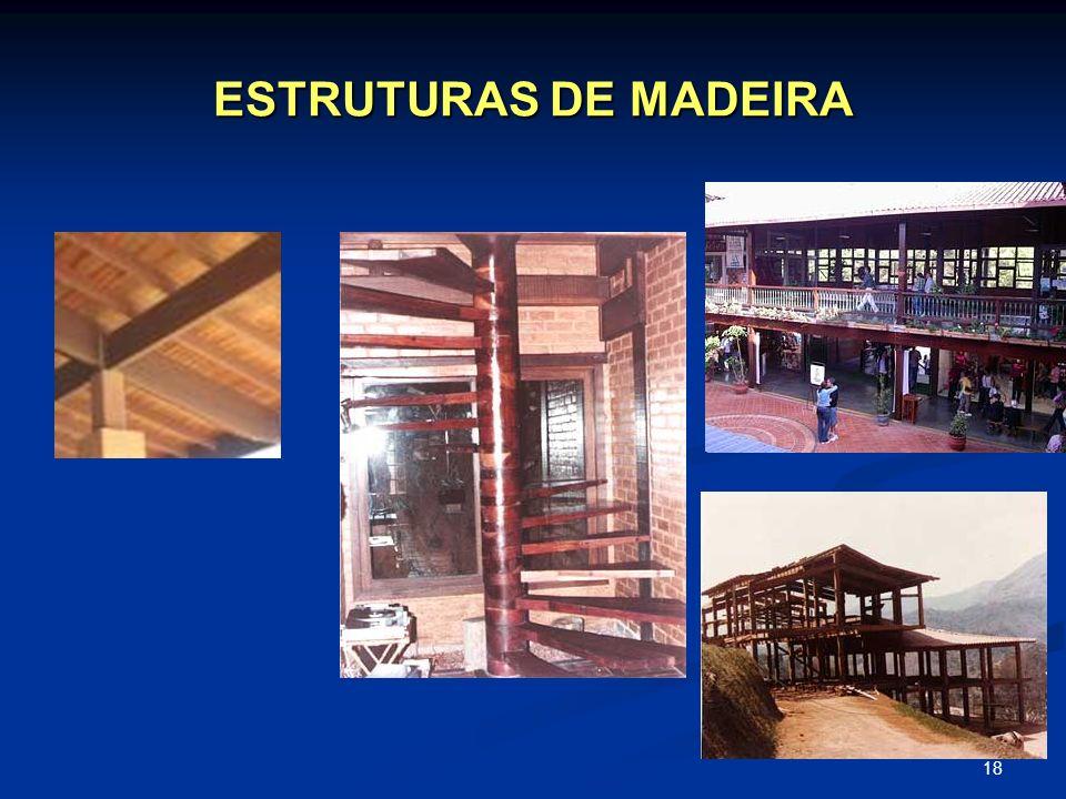 18 ESTRUTURAS DE MADEIRA