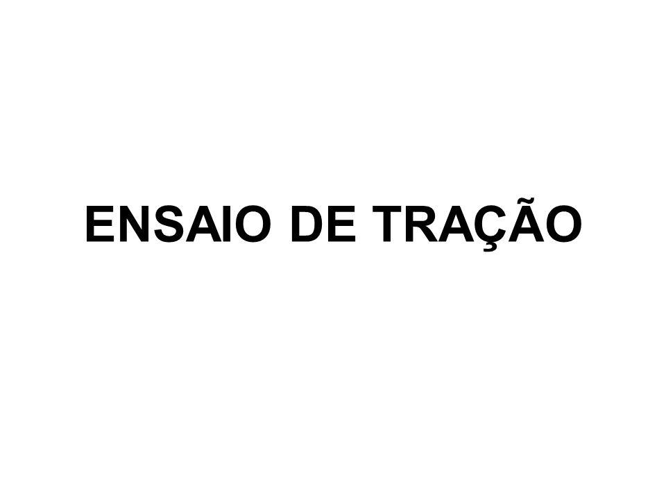 ENSAIO DE TRAÇÃO