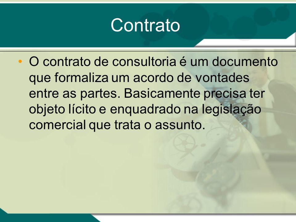 Contrato O contrato de consultoria é um documento que formaliza um acordo de vontades entre as partes. Basicamente precisa ter objeto lícito e enquadr