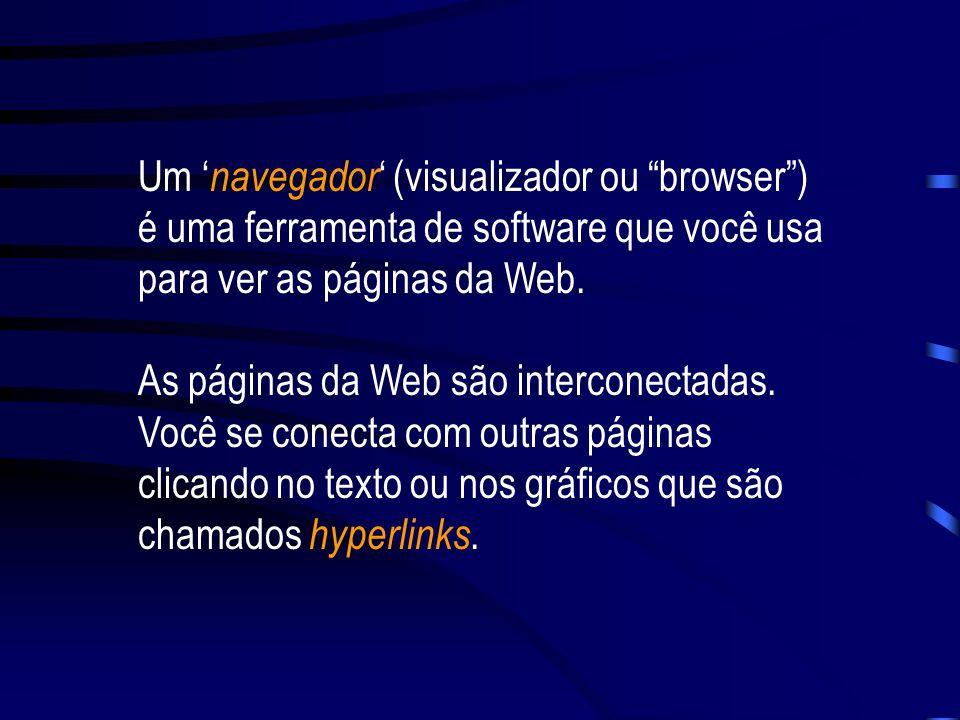 A World Wide Web (a web ou WWW) oferece uma interface gráfica na qual é fácil navegar para observar documentos na Internet. Esses documentos, assim co