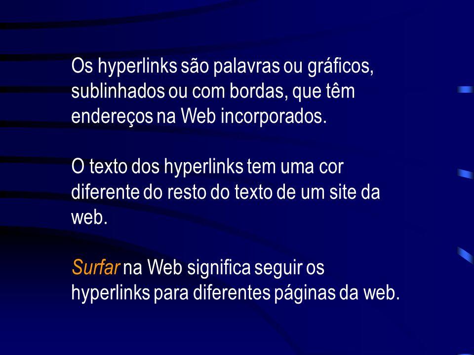 Um navegador (visualizador ou browser) é uma ferramenta de software que você usa para ver as páginas da Web. As páginas da Web são interconectadas. Vo