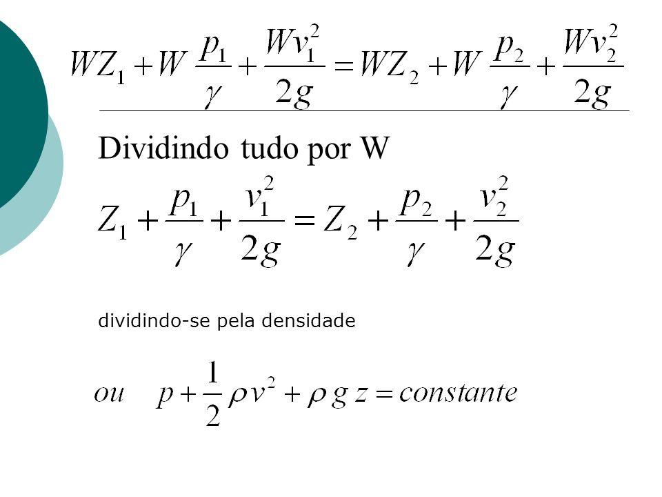 Dividindo tudo por W dividindo-se pela densidade