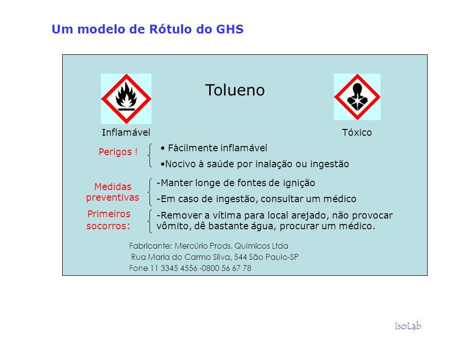 IsoLab Tolueno Fabricante: Mercúrio Prods. Químicos Ltda Rua Maria do Carmo Silva, 544 São Paulo-SP Fone 11 3345 4556 -0800 56 67 78 -Manter longe de