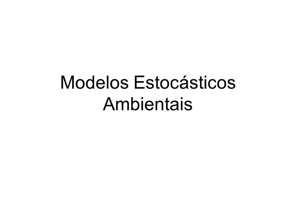 Modelos Estocásticos Ambientais