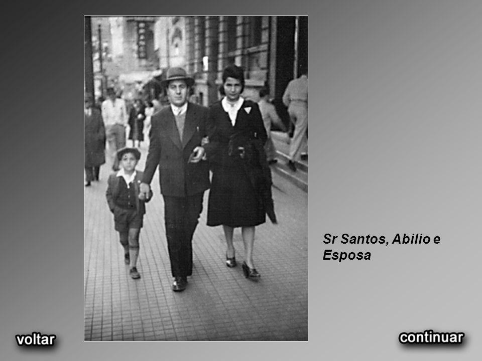 Sr Santos, Abilio e Esposa
